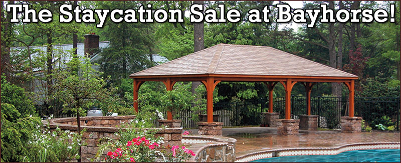 The Staycation Sale at Bayhorse!