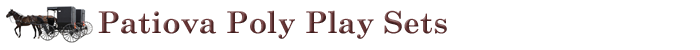 Patiova Poly Play Sets