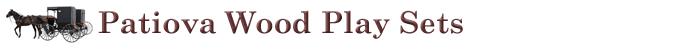 Patiova Wood Play Sets
