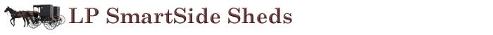 LP smartSide Sheds