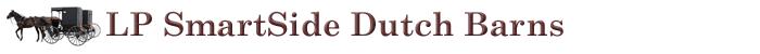 LP SmartSide Dutch Barns
