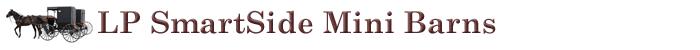 LP SmartSide Mini Barns